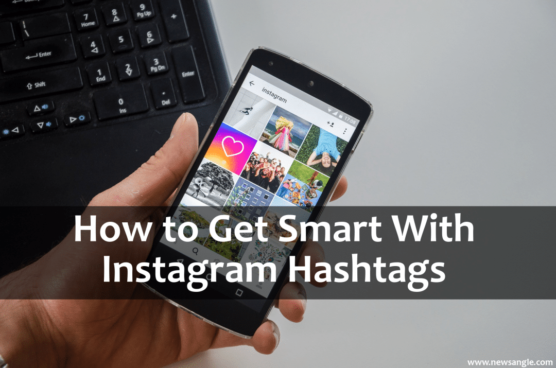 How to Get Smart with Instagram Hashtags
